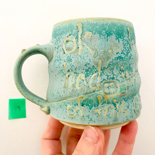 """#13 """"OK...I've Officially Had Just About Enough Of This Covid Thing"""" Mug"""